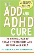 ADD and ADHD Cure