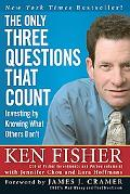 Only Three Questions That Count Investing by Knowing What Others Don't