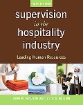 Supervision in the Hospitality Industry 6th (sixth) edition Text Only