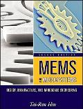 Mems and Microsystems Design, Manufacture, and Packaging