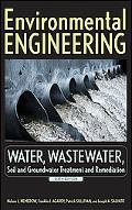 Environmental Engineering: Water, Wastewater, Soil and Groundwater Treatment and Remediation...