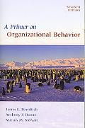 Primer on Organizational Behavior