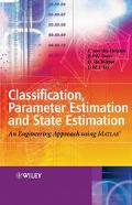 Classification, Parameter Estimation And State Estimation An Engineering Approach Using Matlab