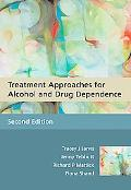 Treatment Approaches for Alcohol and Drug Dependence An Introductory Guide
