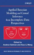 Applied Bayesian Modeling and Causal Inference from Incomplete-Data Perspectives An Essentia...