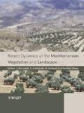 Recent Dynamics of Mediterranean Vegetation and Landscape