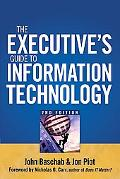 Executive's Guide to Information Technology