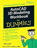 AutoCAD 3-D Modeling Workbook for Dummies