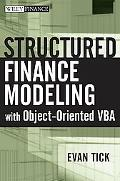 Structured Finance Modeling With Object-oriented Vba