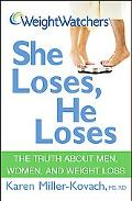 Weight Watchers She Loses, He Loses The Truth About Men, Women, and Weight Loss