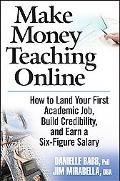 Make Money Teaching Online How to Land Your First Academic Job, Build Credibility, And Earn ...