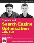 Professional Search Engine Optimization With PHP A Developer's Guide to Seo