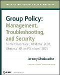 Group Policy Management Troubleshooting, and Security; for Windows Vista, Windows 2003, Wind...