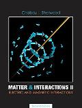 Matter and Interactions Electric and Magnetic Interactions