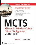 MCTS Microsoft Windows Vista Client Configuration Exam 70-620