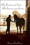 Horses We Love, the Lessons We Learn