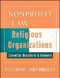 Nonprofit Law for Religious Organizations Essential Questions & Answers