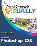 Teach Yourself Visually Photoshop Cs3