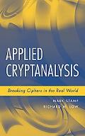 Applied Cryptanalysis Breaking Ciphers in the Real World