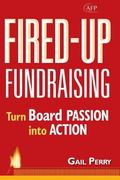 Fired-Up Fundraising Turning Board Passion into Action
