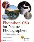 Photoshop Cs3 for Nature Photographers A Workshop in a Book
