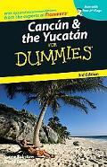 Cancun & the Yucatan for Dummies