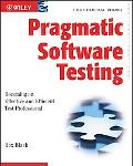 Pragmatic Software Testing Becoming an Effective and Efficient Test Professional