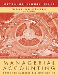 Managerial Accounting, Working Papers: Tools for Business Decision Making