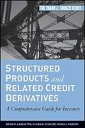 Structured Products and Related Credit Derivatives
