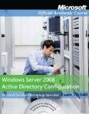 70-640, Package: Windows Server 2008 Active Directory Configuration  with Lab Manual (Micros...