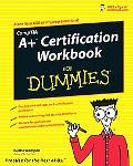 A+ Certification Workbook for Dummies