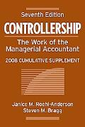 Controllership: The Work of the Managerial Accountant, 2008 Cumulative Supplement