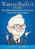 Warren Buffett Speaks Wit and Wisdom from the World's Greatest Investor