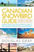 Canadian Snowbird Guide: Everything You Need to Know about Living Part-Time in the USA and M...