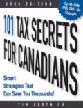 101 Tax Secrets for Canadians 2008: Smart Strategies That Can Save You Thousands