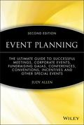 Event Planning: The Ultimate Guide to Successful Meetings, Corporate Events, Fundraising Gal...