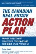 Canadian Real Estate Action Plan : Proven Investment Strategies to Kick Start and Build Your...