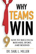 Why Teams Win: The 9 Keys to Success in Business, Sports and Beyond