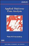 Applied Multi-Way Data Analysis