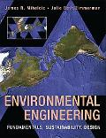 Environmental Engineering: Fundamentals, Sustainability, Design