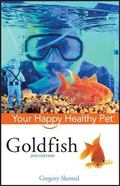 Goldfish Your Happy Healthy Pet