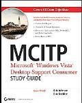 Mcitp Microsoft Windows Vista Desktop Support Consumer Study Guide Exam 70-623