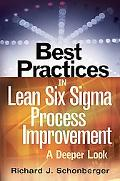 Best Practices in Lean Six Sigma Process Improvement