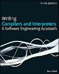 Writing Compilers and Interpreters: A Software Engineering Approach
