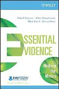 Wiley-Blackwell's Essential Evidence: Medicine that Matters