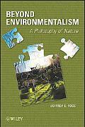 Beyond Environmentalism