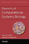 Elements of Computational Systems Biology (Wiley Series in Bioinformatics)