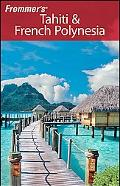 Frommer's Tahiti and French Polynesia
