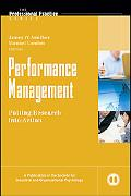 Performance Management: Putting Research into Practice (J-B SIOP Professional Practice Series)