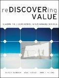Managing Value in Organizations: Aligning Business Processes, People, and Technology